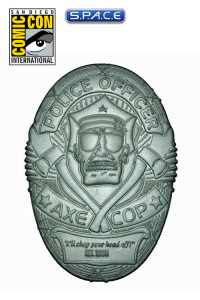 Axe Cop Badge Replica SDCC 2013 Exclusive (Axe Cop)